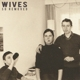 WIVES-SO REMOVED