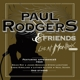RODGERS, PAUL & FRIENDS-LIVE AT MONTREUX -CD+...