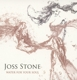 STONE, JOSS-WATER FOR YOUR SOUL-DIGI-