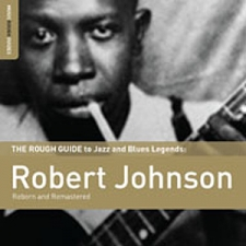 JOHNSON, ROBERT-ROUGH GUIDE TO ROBERT JOHNSON/INCL. BONUS CD