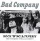BAD COMPANY-ROCK'N'ROLL FANTASY