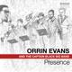 EVANS, ORRIN-PRESENCE -DIGI-