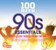 VARIOUS-100 HITS - 90S ESSENTIALS
