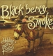 BLACKBERRY SMOKE-HOLDING ALL THE ROSES