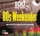 VARIOUS-100 HITS - 80S WEEKENDER