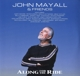 MAYALL, JOHN-ALONG FOR THE RIDE
