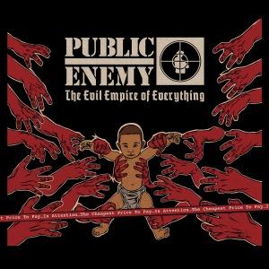 PUBLIC ENEMY-EVIL EMPIRE OF EVERYTHING  =180 GRAMS VINYL= -LTD-