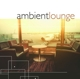 VARIOUS-AMBIENT LOUNGE