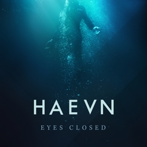 HAEVN-EYES CLOSED