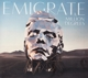 EMIGRATE-A MILLION DEGREES -DIGI-