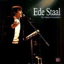 STAAL, EDE-AS VAAIER WOORDEN
