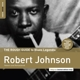 JOHNSON, ROBERT-ROUGH GUIDE -REBORN & REMASTERED