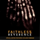 FAITHLESS-REVERENCE + 2