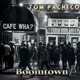 TOM PACHECO-BOOMTOWN