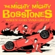 MIGHTY MIGHTY BOSSTONES, THE-WHEN GOD WAS GRE...
