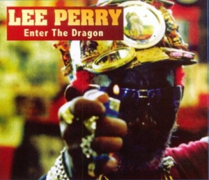 PERRY, LEE-ENTER THE DRAGON
