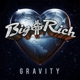 BIG & RICH-GRAVITY