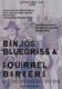 VARIOUS-BANJOS, BLUEGRASS AND SQUIRREL BARKER...