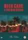 CAVE, NICK & BAD SEEDS-VIDEOS -20TR-