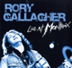 GALLAGHER, RORY-LIVE AT MONTREUX -GATEFOLD-