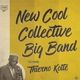 NEW COOL COLLECTIVE BIG BAND-NEW COOL BIG -HQ...