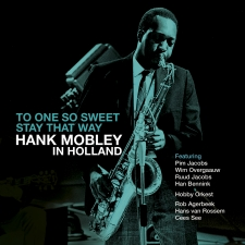 MOBLEY, HANK-ONE SO SWEET - STAY..