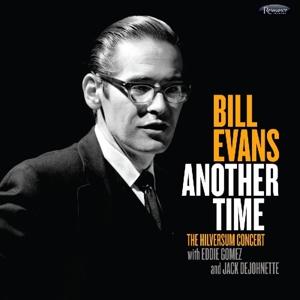 EVANS, BILL-ANOTHER TIME: THE HILVERSUM CONCERT