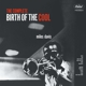 DAVIS, MILES-COMPLETE BIRTH OF COOL / 180GR. -HQ-
