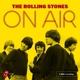 ROLLING STONES-ON AIR -DIGI/LTD-