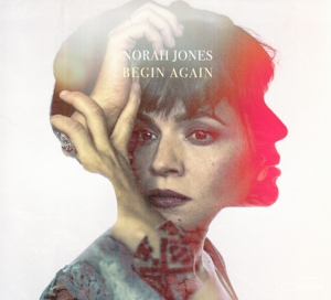 JONES, NORAH-BEGIN AGAIN