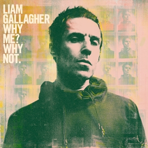 GALLAGHER, LIAM-WHY ME? WHY NOT.