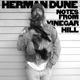 HERMAN DUNE-NOTES FROM VINEGAR HILL
