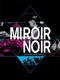 ARCADE FIRE-MIROIR NOIR