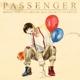PASSENGER-SONGS FOR BROKEN HEARTED -GATEFOLD-
