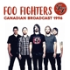 FOO FIGHTERS-CANADIAN BROADCAST