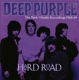 DEEP PURPLE-HARD ROAD