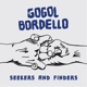 GOGOL BORDELLO-SEEKERS & FINDERS
