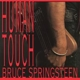 SPRINGSTEEN, BRUCE-HUMAN TOUCH