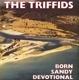TRIFFIDS-BORN SANDY DEVOTIONAL