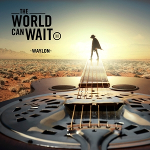 WAYLON-WORLD CAN WAIT -BONUS TR-