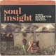 KING, MARCUS -BAND--SOUL INSIGHT -REISSUE-