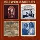 BREWER & SHIPLEY-KARMA COLLECTION