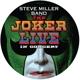 MILLER, STEVE -BAND--JOKER - LIVE -PD/LTD-