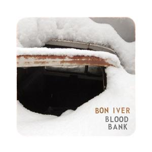 BON IVER-BLOOD BANK