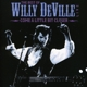 DEVILLE, WILLY-COME A LITTLE BIT CLOSER