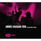 VAUGHAN, JIMMIE -TRIO--LIVE AT C-BOY'S