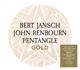 JANSCH, BERT, JOHN RENBOU-GOLD
