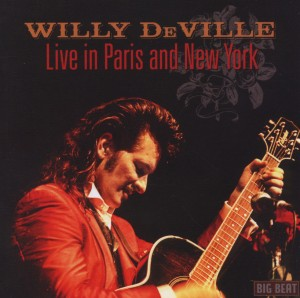 DEVILLE, WILLY-LIVE IN PARIS AND NEW..