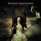 WITHIN TEMPTATION-HEART OF EVERYTHING -CLRD