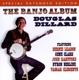 DILLARD, DOUGLAS-BANJO ALBUM + 5